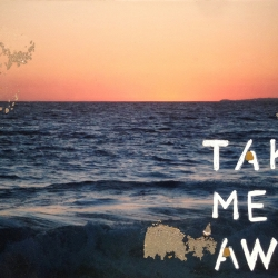 Talia Shipman - Take me Away