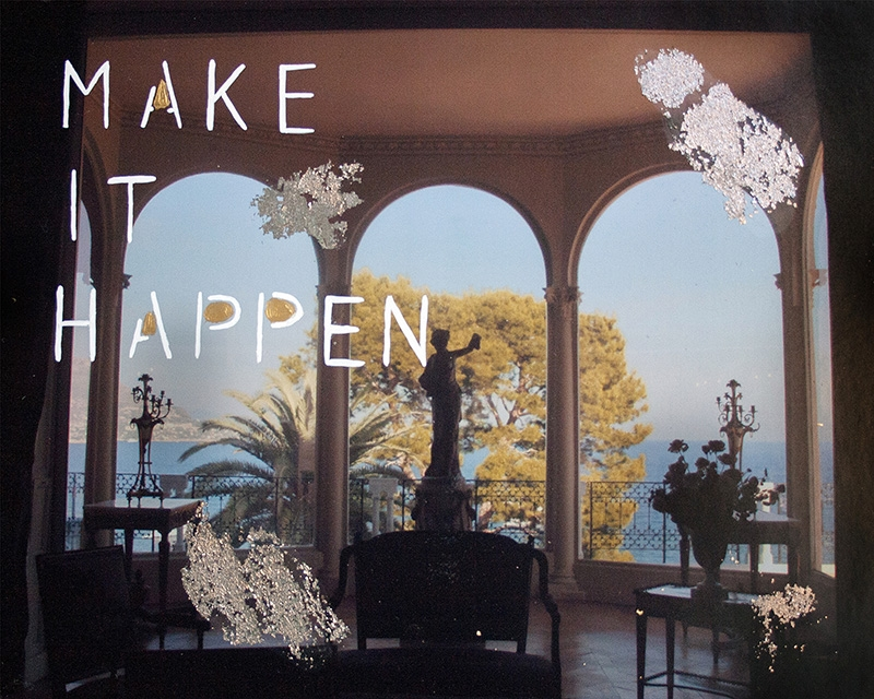 Make It Happen  by Talia Shipman