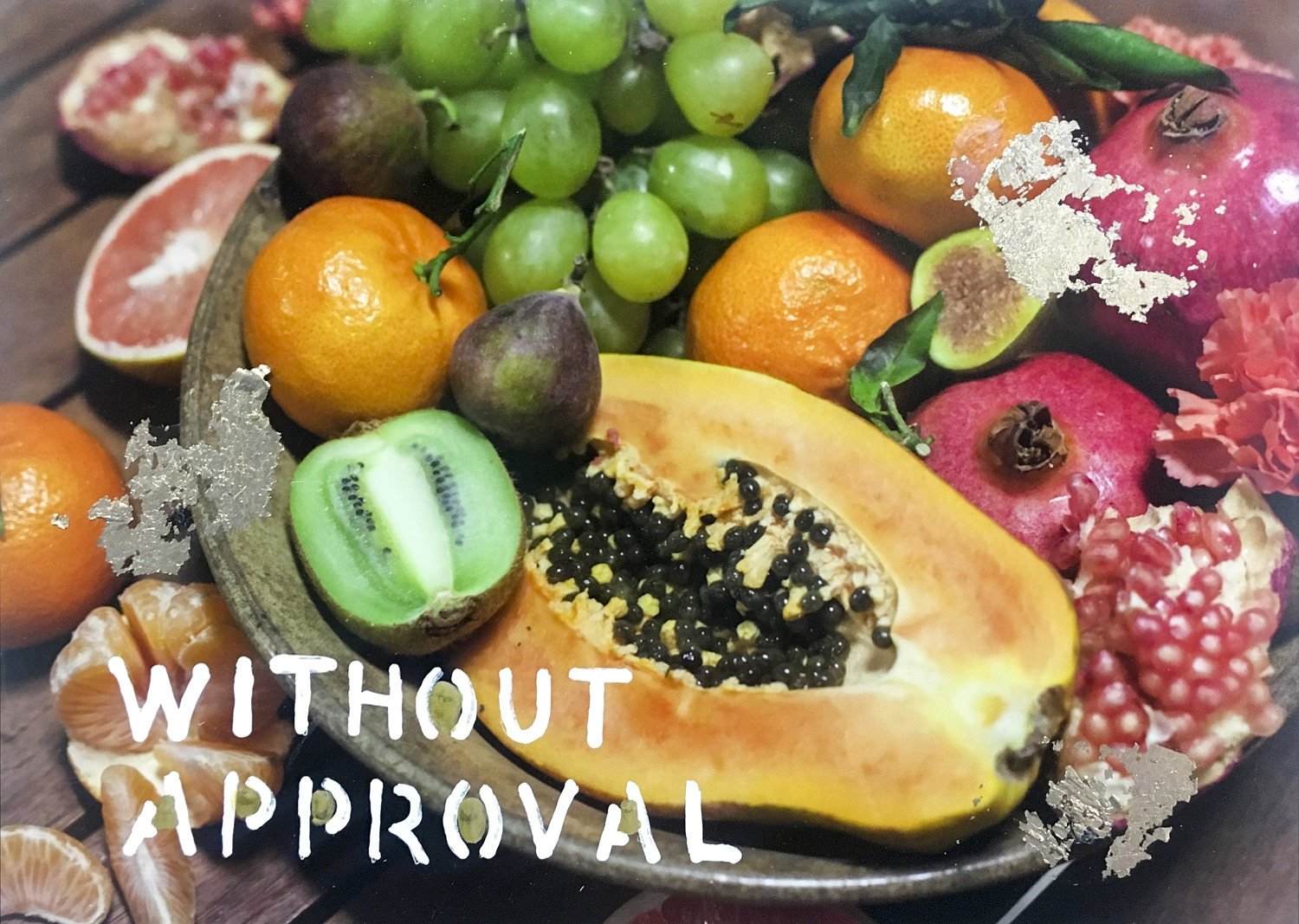 without approval  by Talia Shipman