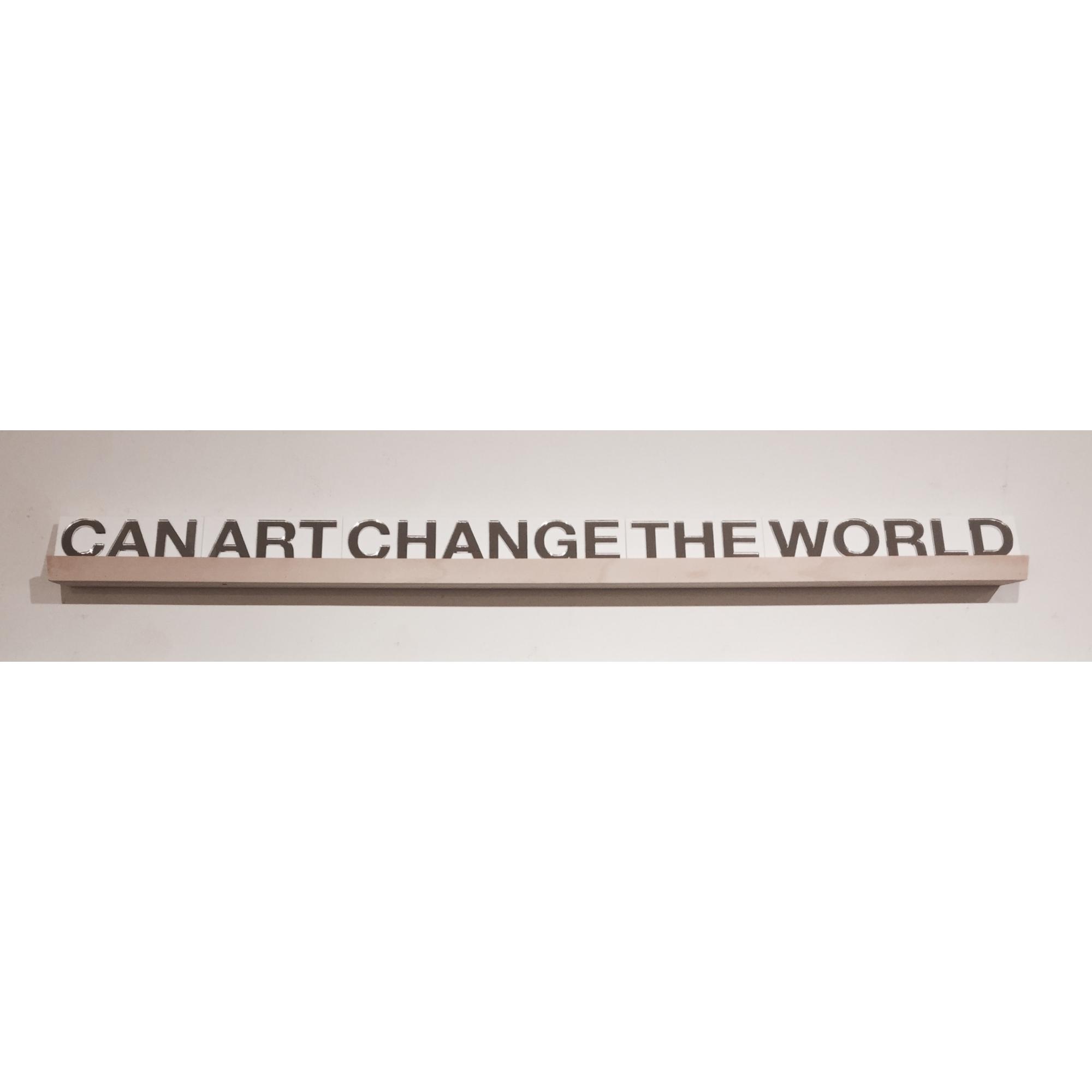 Art Can Change the World  by Tek Yang